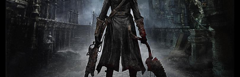 Bloodborne – новый атмосферный эксклюзив PlayStation 4 от создателя Demon's Souls